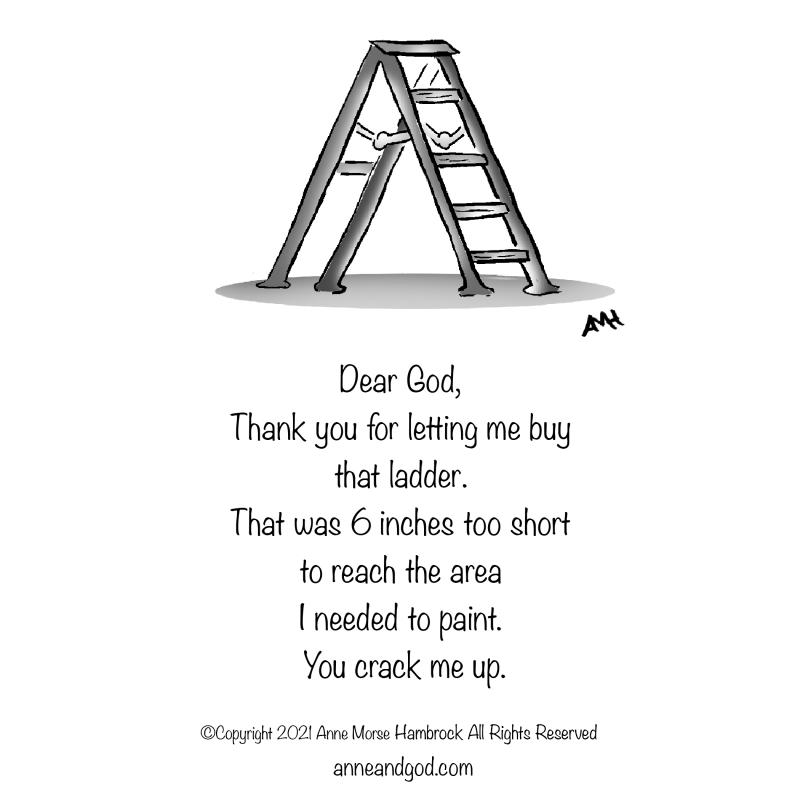 Short ladder anne and god